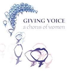 A Chorus of Women - Giving Voice